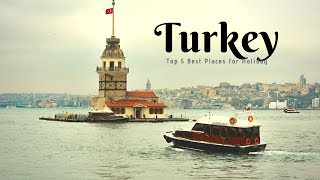 TURKEY Travel Guide, 5 Best Places to Visit in Turkey.
