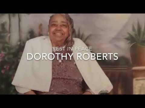 R.I.P Dorothy Roberts