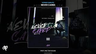 Hypno Carlito - Brand New Ft. Ann Marie [Never Cared]