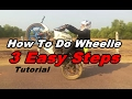 How To Learn Wheelie - 3 Easy Steps - Tutorial