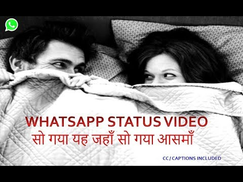 WhatsApp Status Video -  So Gaya Yeh Jahan