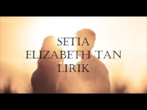 Setia - Elizabeth Tan ft. Faizal Tahir Lirik