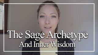 The Sage Archetype & Inner Wisdom