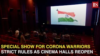 Watch: Special show for corona warriors, new normal for cinema halls