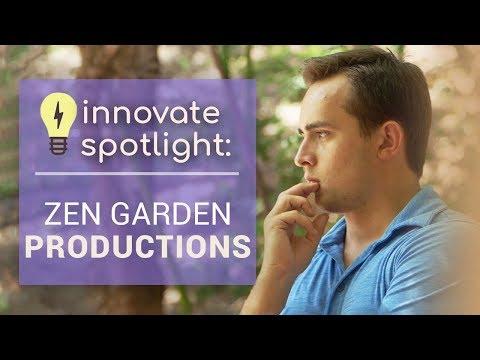 Innovate Spotlight: Zen Garden Productions