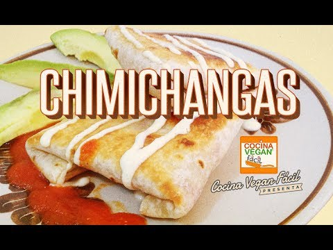 Chimichangas - Cocina Vegan Fácil