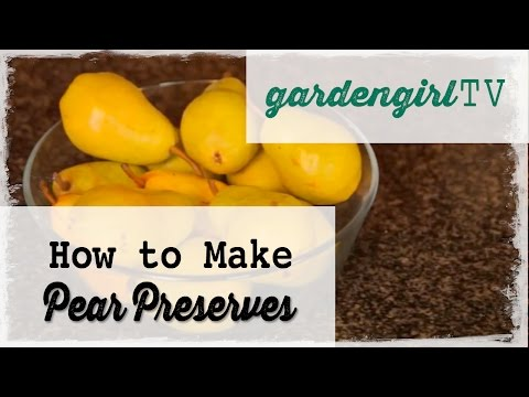 How To Make Pear Preserves