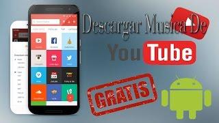 Como Descargar Musica Gratis En Android? \ YorcoGame Multiplataforma / 2016📱