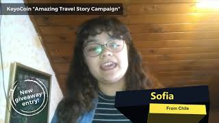 KeyoCoin Amazing Travel Story Campaign Entry: Sofia from Chile