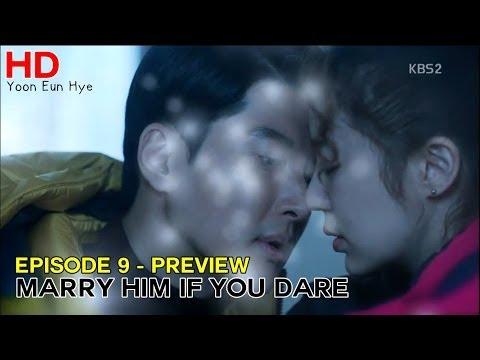 [HD] 미래의 선택 9회 예고 Marry Him If You Dare E09 Preview: 윤은혜 Yoon Eun Hye