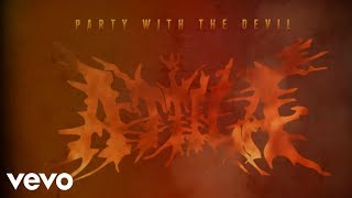 Watch Attila Party With The Devil video