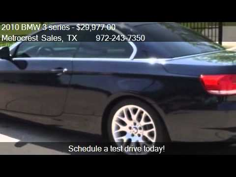 cbdef20801 2010 BMW 3 series 328I Convertible - for sale in Farmers Bra - YouTube
