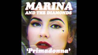 Marina And The Diamonds - Primadonna (Audio)