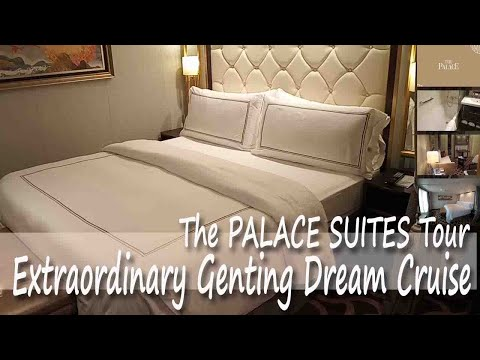 The Palace Suites Room Tour Genting Dream Cruise
