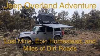 Jeep Overland Car Camping Adventure - Lost Mine, Amazing Homestead, and Low on Fuel
