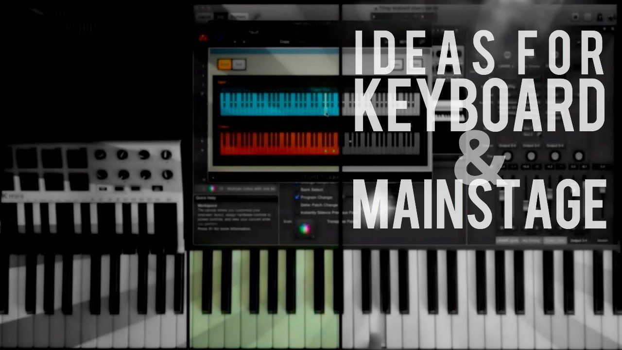 10 Cool Ideas for Keyboard and Mainstage