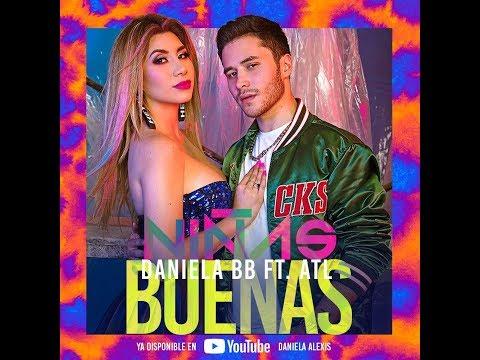 Daniela Alexis - Niñas Buenas (Video Lyric Oficial) ft. ATL
