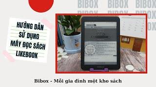 Hướng dẫn sử dụng Máy đọc sách Likebook Mars