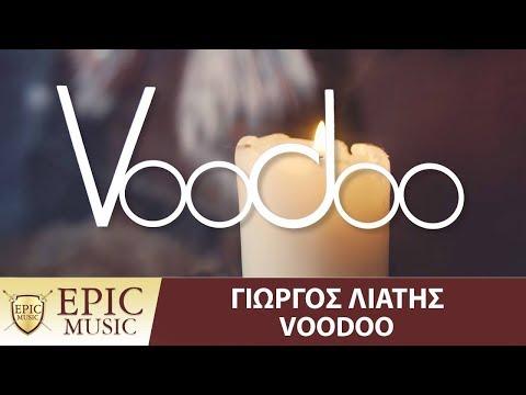 Γιώργος Λιάτης - Voodoo | Official Music Video