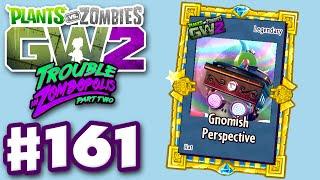 Plants vs. Zombies: Garden Warfare 2 - Gameplay Part 161 - Gnomish Perspective! (PC)