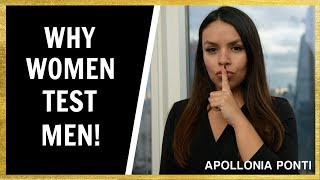 Why Women Test Men | 4 (Secrets) To Pass Her Shit Test!