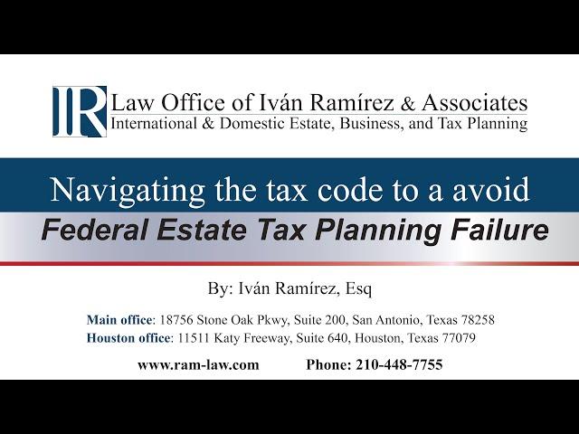Avoiding Federal Estate Tax Planning Failure