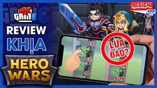 Review Khịa: Hero Wars - Quảng Cáo Game Lừa Ức Chế Nhất | meGAME