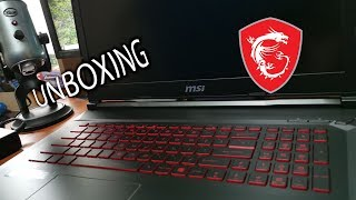 Unboxing My New MSi GL73 Laptop