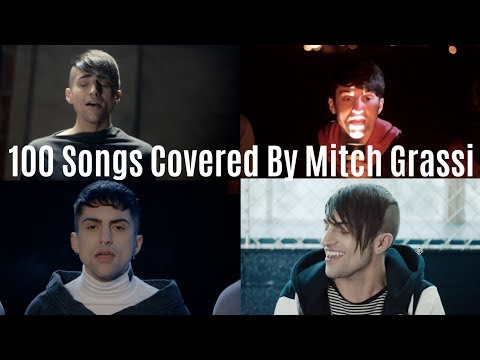 100 Songs Covered By Mitch Grassi