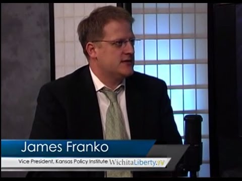 WichitaLiberty.TV: Kansas Policy Institute Vice President and Policy Director James Franko