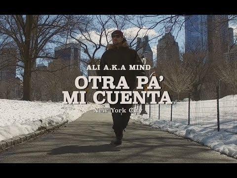 ALI A.K.A. MIND - Otra pa  mi cuenta