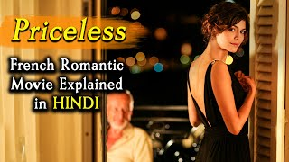 Priceless (2006) French Romantic Movie Explained in Hindi | 9D Production
