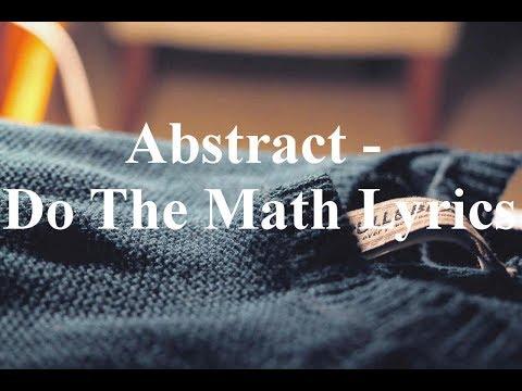 Abstract - Do The Math Lyrics