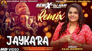 Jaykara DJ HARI KAJAL MAHERIYA Ganpati New DJ SONG 2019 Present By Maa Mogal Digital