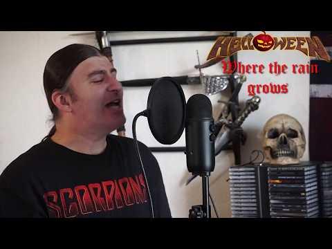 "Helloween "" Where the Rain Grows "" ( vocal cover )"