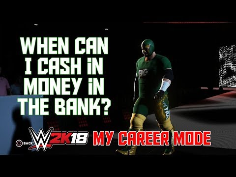 When Can I Cash In Money In The Bank!? - WWE 2K18 My Career Mode Ep 15 (WWE 2K18 MyCareer Part 15)