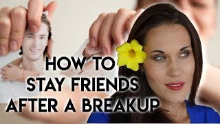 How To Breakup With Someone and Stay Friends