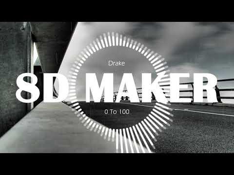 Drake - 0 To 100 [8D TUNES / USE HEADPHONES] 🎧