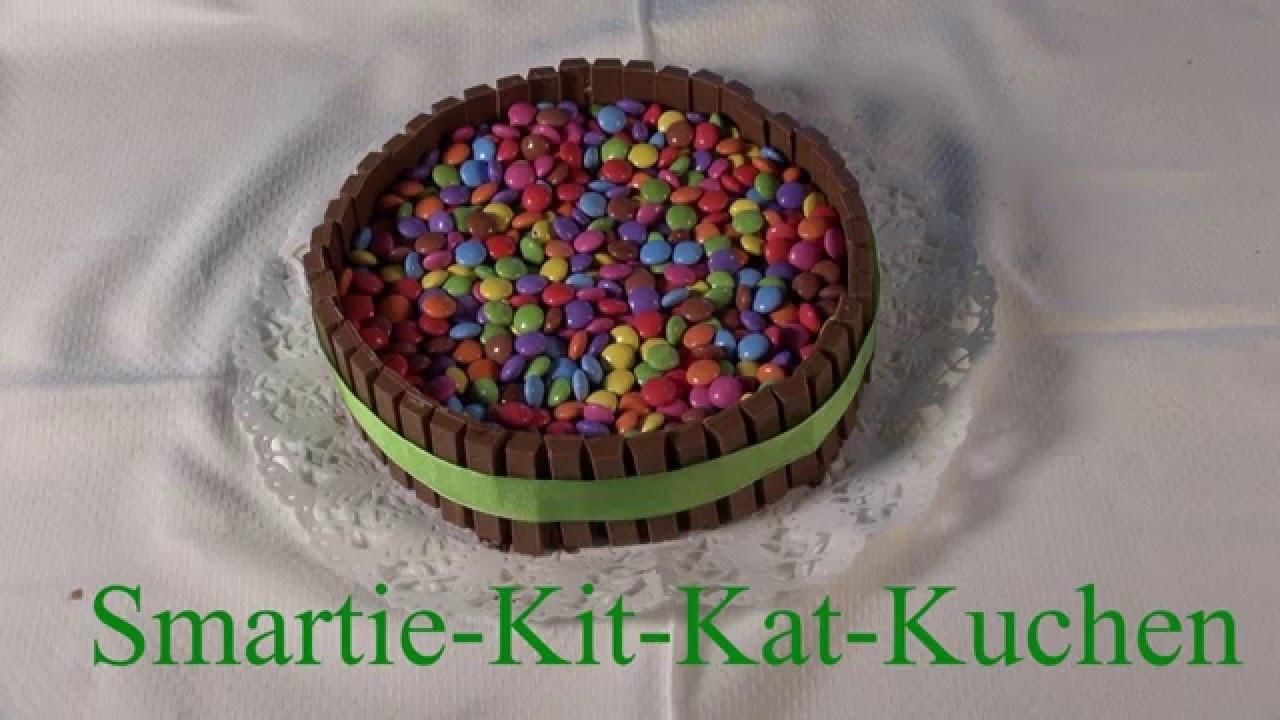 Smartie Kit Kat Kuchen Tutorial Youtube