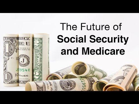The Future of Social Security and Medicare