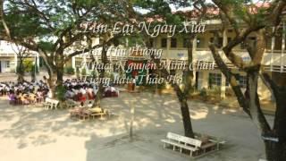 Tìm Lại Ngày Xưa - Thu Hương - Nguyễn Minh Châu - Thảo Hồ