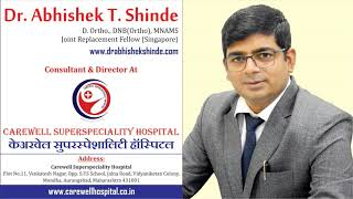 Dr. Abhishek Shinde - Guidance On Knee & Joint Problems.