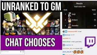 Unranked to GM: Chat Chooses Heroes - Ep. 1