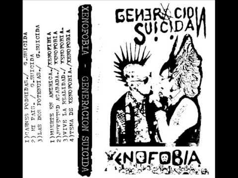 Xenofobia . Generación Suicida (Álbum Completo) Cortesía:anarcho-punk.net