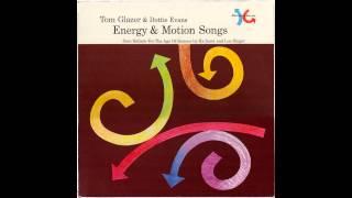 Tom Glazer & Dottie Evans - Energy & Motion Songs (Side 1)