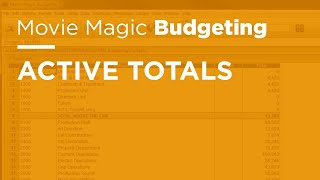 Movie Magic Budgeting - Active Totals