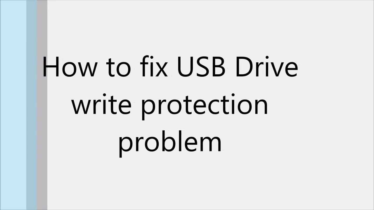 How to fix usb drive write protection problem?