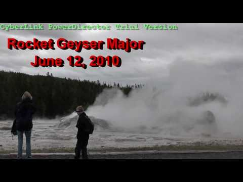 Rocket Geyser Major, June 12, 2010