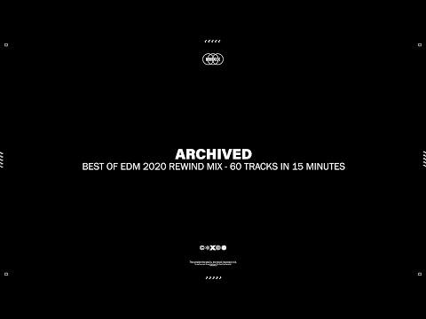 Best Of EDM 2020 Rewind Mix - 60 Tracks in 15 Minutes