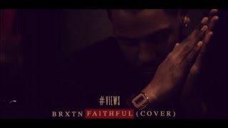 [Juss Russ Radio] - Faithful (Drake Cover) by BRXTN